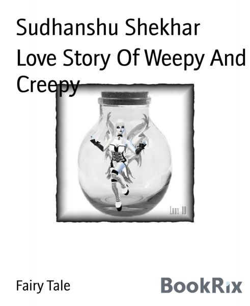 Love Story Of Weepy And Creepy