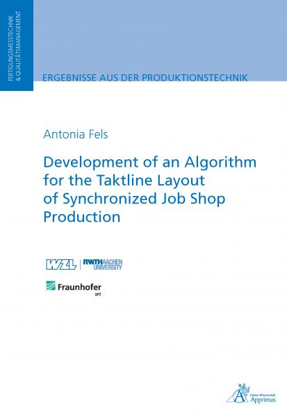 Development of an Algorithm for the Taktline Layout of Synchronized Job Shop Production