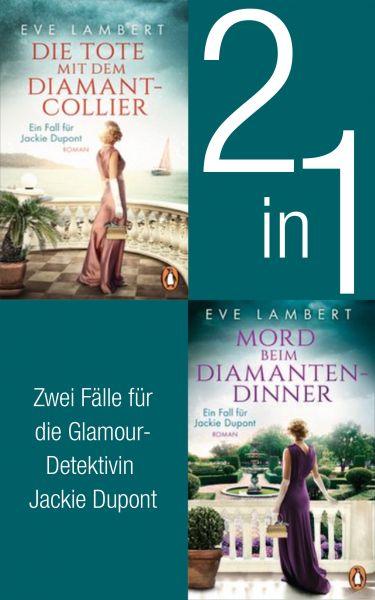 Die Jackie Dupont Reihe Band 1 und 2: Die Tote mit dem Diamantcollier/ Mord beim Diamantendinner (2i