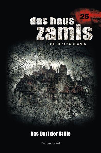 Das Haus Zamis 25 - Das Dorf der Stille