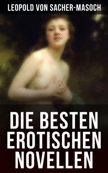 Die besten erotischen Novellen