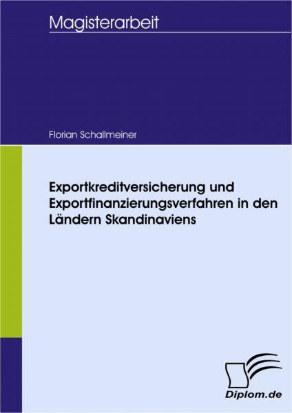 Exportkreditversicherung und Exportfinanzierungsverfahren in den Ländern Skandinaviens