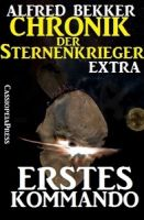 Erstes Kommando - Chronik der Sternenkrieger Extra