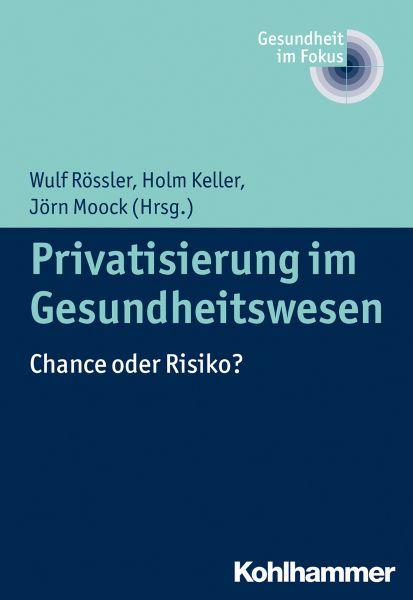 Privatisierung im Gesundheitswesen