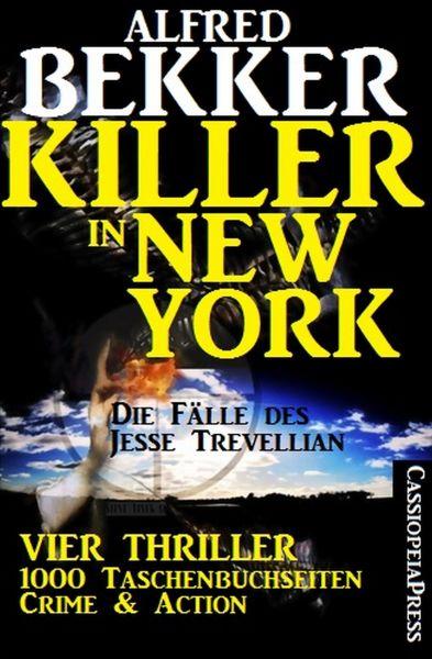 Die Fälle des Jesse Trevellian - Killer in New York