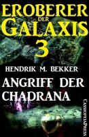 Eroberer der Galaxis 3: Angriff der Chadrana