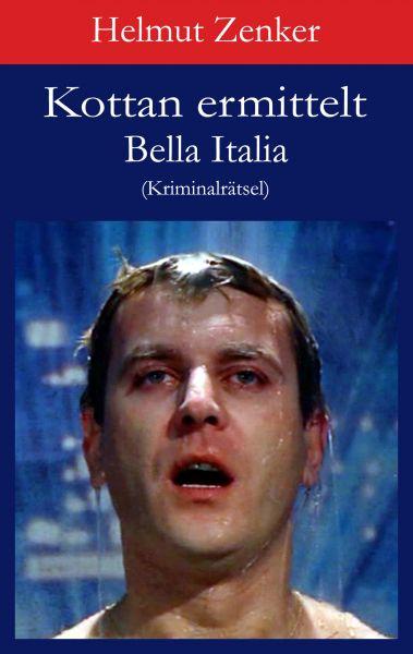 Kottan ermittelt: Bella Italia