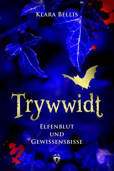 Trywwidt – Elfenblut und Gewissensbisse