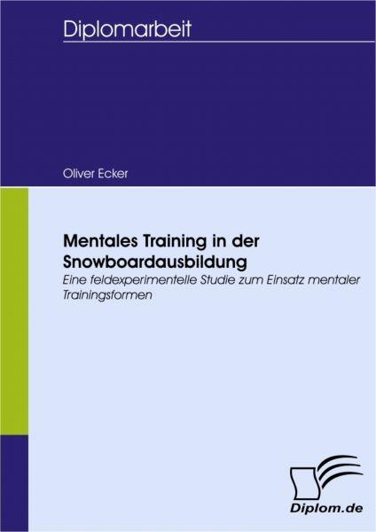 Mentales Training in der Snowboardausbildung