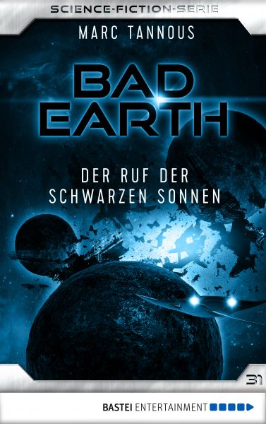 Bad Earth 31 - Science-Fiction-Serie