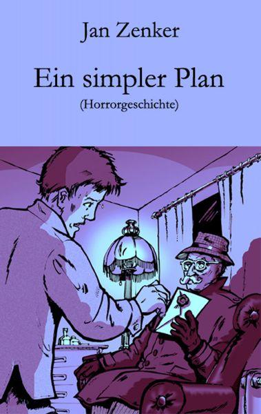 Ein simpler Plan