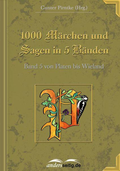 1000 Märchen und Sagen in 5 Bänden - Band 5