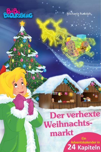Bibi Blocksberg Adventskalender - Der verhexte Weihnachtsmarkt