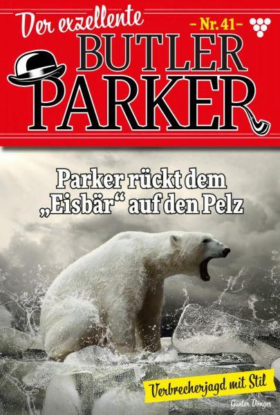Der exzellente Butler Parker 41 – Kriminalroman