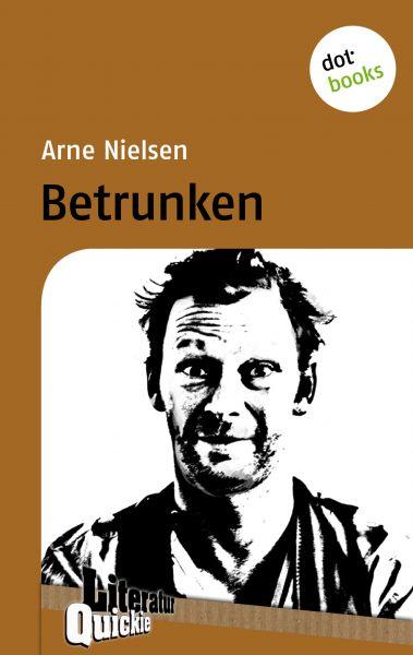 Betrunken - Literatur-Quickie
