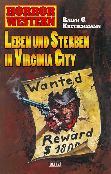 Horror Western 05: Leben und Sterben in Virginia