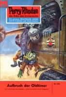 Perry Rhodan 216: Aufbruch der Oldtimer (Heftroman)