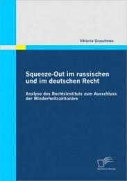 Squeeze-Out im russischen und im deutschen Recht