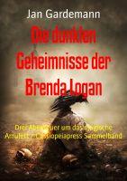 Die dunklen Geheimnisse der Brenda Logan