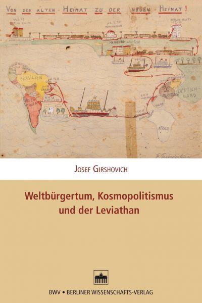 Weltbürgertum, Kosmopolitismus und der Leviathan