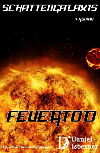 Schattengalaxis - Feuertod