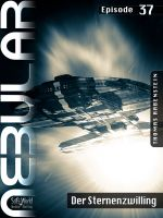 NEBULAR 37 - Der Sternenzwilling