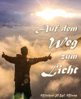 Auf dem Weg zum Licht