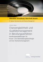 Chancengleichheit und Qualitätsmanagement in Berufungsverfahren - Download PDF