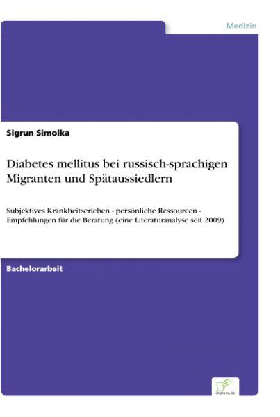 Diabetes mellitus bei russisch-sprachigen Migranten und Spätaussiedlern