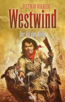 Dietmar Kueglers Westwind 05: Der Ruf der Wölfe