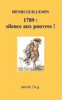 1789 : silence aux pauvres !