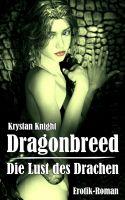 Dragonbreed - Die Lust des Drachen