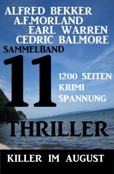 Killer im August: 11 Thriller