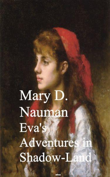 Eva's Adventures in Shadow-Land