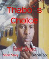 Thabo`s Choice