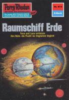 Perry Rhodan 673: Raumschiff Erde (Heftroman)