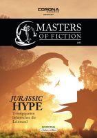 Masters of Fiction 3: Jurassic Hype - Urzeitgiganten beherrschen die Leinwand