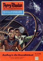 Perry Rhodan 32: Ausflug in die Unendlichkeit (Heftroman)
