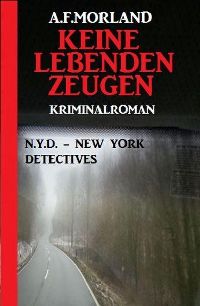 Keine lebenden Zeugen: N.Y.D. – New York Detectives
