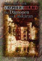 Magierblut 1: Die Dämonen des Caskáran