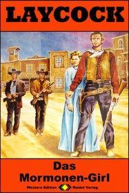 Laycock Western 205: Das Mormonen-Girl