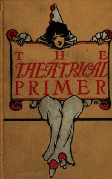 The Theatrical Primer