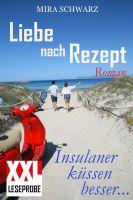 Liebe nach Rezept - Insulaner küssen besser (XXL-Leseprobe)