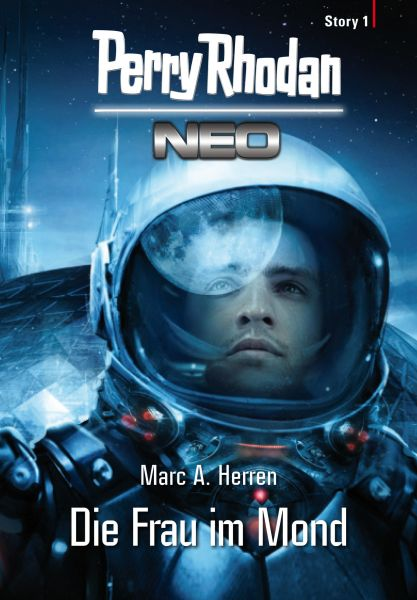 Perry Rhodan Neo Story 1: Die Frau im Mond