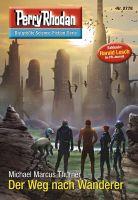 Perry Rhodan 2778: Der Weg nach Wanderer (Heftroman)