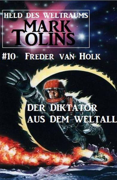 Der Diktator aus dem Weltall: Mark Tolins - Held des Weltraums #10