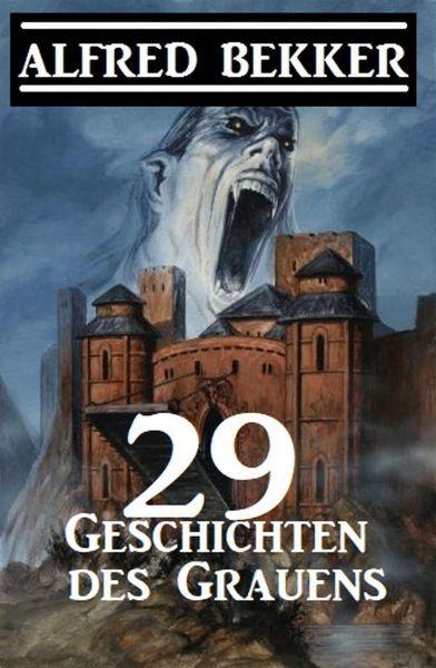 29 Geschichten des Grauens