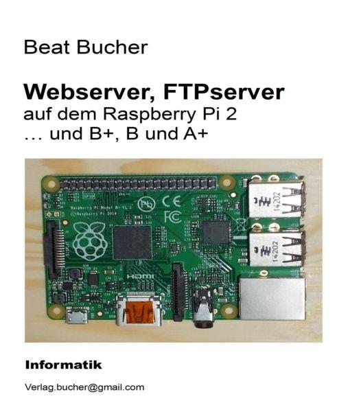 Webserver, FTPserver auf dem Raspberry Pi 2