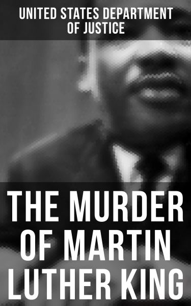 The Murder of Martin Luther King