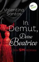 In Demut, Deine Beatrice